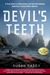 The Devil's Teeth  A True Story of Obsession and Survival Among America's Great White Sharks by Susan Casey