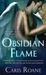 Obsidian Flame (The World of Ascension, #5) by Caris Roane