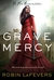 Grave Mercy (His Fair Assassin, #1) by R.L. LaFevers