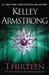 Thirteen (Women of the Otherworld, #13) by Kelley Armstrong