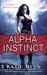 Alpha Instinct (Moon Shifter, #1) by Katie Reus