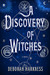 A Discovery of Witches (All Souls Trilogy, #1) by Deborah Harkness