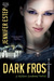 Dark Frost (Mythos Academy, #3) by Jennifer Estep