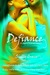 Defiance (Significance, #3) by Shelly Crane