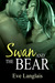 Swan and the Bear (Furry United Coalition, #2) by Eve Langlais