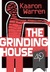 The Grinding House by Kaaron Warren