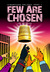 Few Are Chosen (K'Barthan Trilogy, #1) by M T McGuire