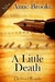 A Little Death by Anne Brooke