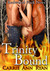 Trinity Bound (Redwood Pack, #3) by Carrie Ann Ryan