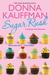 Sugar Rush (Cupcake Club, #1) by Donna Kauffman