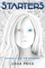 Starters (Starters and Enders, #1) by Lissa Price