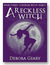 A Reckless Witch (A Modern Witch, #3) by Debora Geary