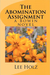 The Abomination Assignment (The Bowin Novels, #1) by Lee Holz