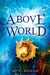 Above World (Above World, #1) by Jenn Reese