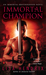 Immortal Champion (Immortal Brotherhood, #3) by Lisa Hendrix