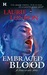 Embraced by Blood (Sweetblood, #2) by Laurie London