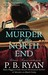 Murder In the North End (Gilded Age Mystery, #5) by P.B. Ryan