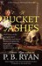 A Bucket of Ashes (Gilded Age Mystery, #6) by P.B. Ryan