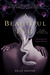 A Beautiful Evil (Gods & Monsters, #2) by Kelly Keaton