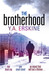 The Brotherhood by Y A Erskine