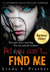 Bet you can't... Find Me by Linda Prather
