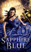 Sapphire Blue (The Ruby Red Trilogy, #2) by Kerstin Gier