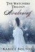 Awakening (The Watchers Trilogy, #1) by Karice Bolton