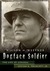 Dogface Soldier  The Life of General Lucian K. Truscott, Jr. by Wilson A. Heefner