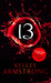 13 (Women of the Otherworld, #13) by Kelley Armstrong