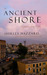 The Ancient Shore  Dispatches from Naples by Shirley Hazzard