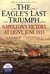 The Eagle's Last Triumph  Napoleon's Victory at Ligny, June 1815 by Andrew Uffindell