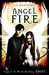 Angel Fire (Angel, #2) by L.A. Weatherly