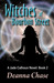 Witches of Bourbon Street (Jade Calhoun Series, #2) by Deanna Chase