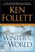 Winter of the World (The Century Trilogy #2) by Ken Follett