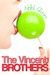 The Vincent Brothers (The Vincent Boys, #2) by Abbi Glines