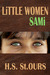 Little Women - Sami (Little Women, #2) by H.S. St.Ours
