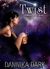 Twist (Mageri Series #2) by Dannika Dark
