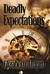Deadly Expectations (The Chronicles of Anna, #1) by Elizabeth Munro