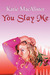 You Slay Me (Aisling Grey  Guardian, #1) by Katie MacAlister