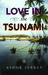 Love in the Tsunami by Ashok Ferrey