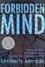 Forbidden Mind (Forbidden Trilogy, #1) by Kimberly Kinrade