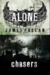 Chasers (Alone, #1) by James  Phelan