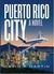 Puerto Rico City - A Novel