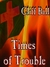 Times of Trouble  an End Times novel by Cliff Ball