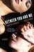 Between You and Me  A Novel by Emma McLaughlin