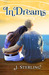 In Dreams (The Dream Series, #1)