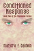 Conditioned Response (Phoenician, #2) by Marjorie F. Baldwin