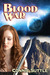 Blood War (Blood Destiny #8) by Connie Suttle