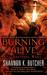 Burning Alive (Sentinel Wars, #1) by Shannon K. Butcher