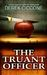 The Truant Officer by Derek Ciccone
